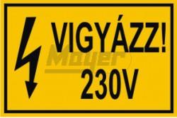 """MATRICA """"vigyázz 230V""""  MA-D51"""